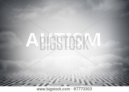 autism against clouds over maze
