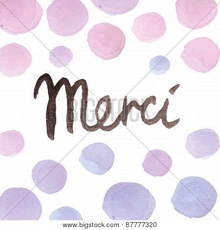 hand paint watercolor lettering Merci