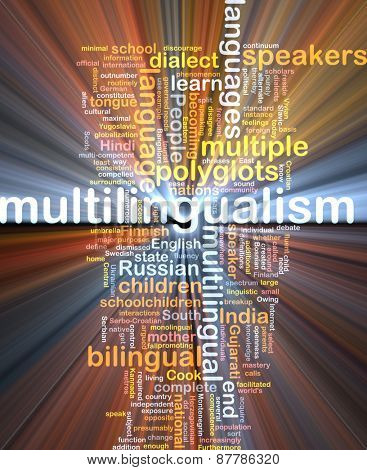 Background text pattern concept wordcloud illustration of of multilingualism glowing light