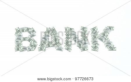 Written Bank With Dollar Bank Notes