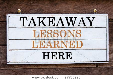 Inspirational Message - Takeaway Lessons Learned Here