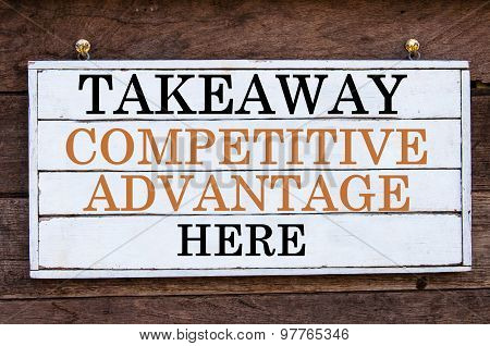 Inspirational Message - Takeaway Competitive Advantage Here