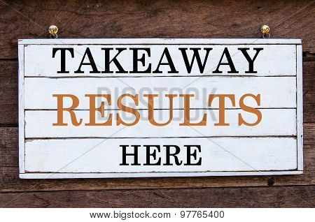 Inspirational Message - Takeaway Results Here
