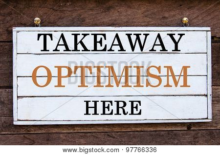 Inspirational Message - Takeaway Optimism Here