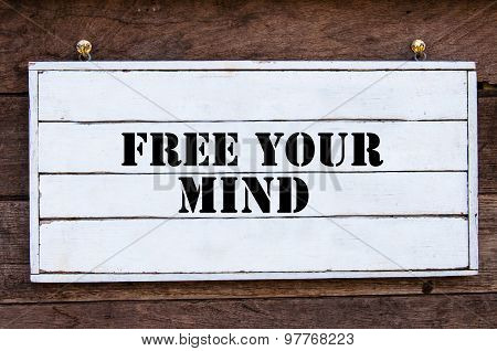 Inspirational Message - Free Your Mind