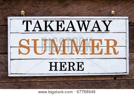 Inspirational Message - Takeaway Summer Here