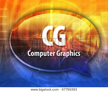 Speech bubble illustration of information technology acronym abbreviation term definition CG Computer Graphics