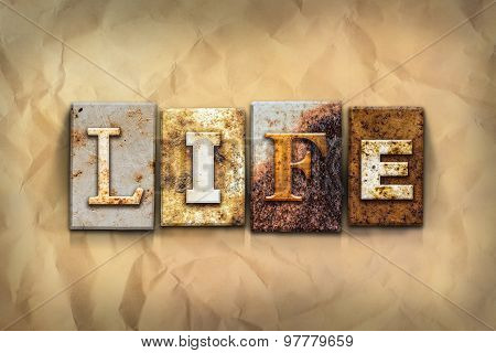 Life Concept Rusted Metal Type