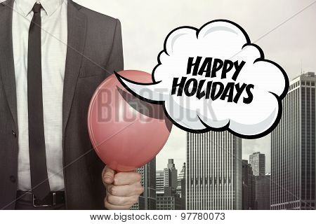 Happy holidays text on speech bubble