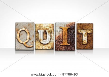 Quit Letterpress Concept Isolated On White