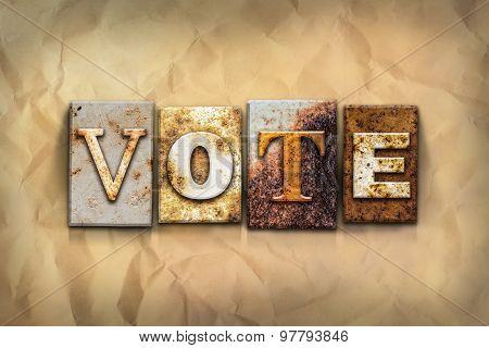 Vote Concept Rusted Metal Type