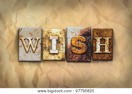 Wish Concept Rusted Metal Type