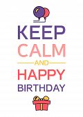 Happy Birthday And Keep Calm poster