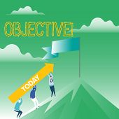 Writing Note Showing Objective. Business Photo Showcasing Goal Planned To Be Achieved Desired Target poster
