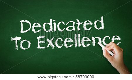 Dedicated To Excellence Chalk Illustration