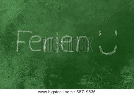 Ferien Chalk On Blackboard