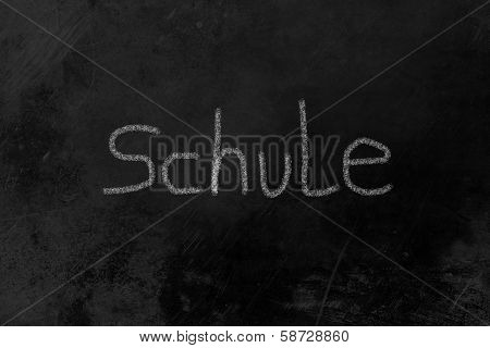 Schule Chalk On Blackboard