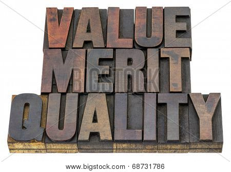 value, merit, quality - isolated word in vintage letterpress wood type with ink patina