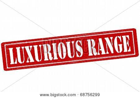 Luxurious Range
