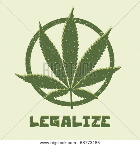 Grunge style marijuana leaf. Legalize medical cannabis.
