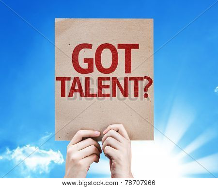 Got Talent? card with beautiful day