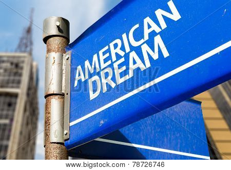 American Dream blue road sign