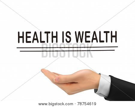 Health Is Wealth Words Holding By Realistic Hand