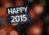 stock photo of reveillon  - Happy 2015 sign with colorful background with defocused lights - JPG
