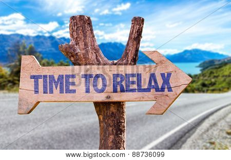 Time to Relax wooden sign with road background