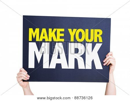 Make Your Mark card isolated on white