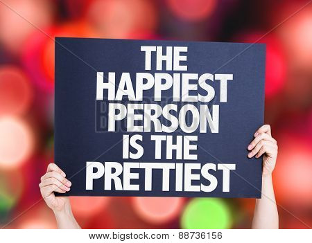 The Happiest Person is the Prettiest card with bokeh background