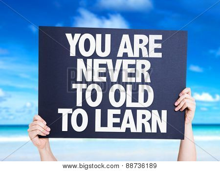 You Are Never Old to Learn card with beach background
