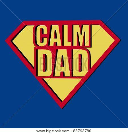 Calm Dad T-shirt Typography, Vector Illustration