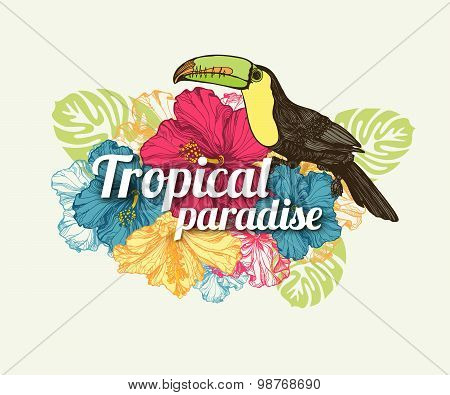 Tropical summer typographical background with hand drawn tropical flowers hibiscus, toucan bird and