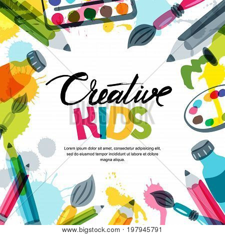 Kids Art Education Creativity Class Concept Vector Banner Poster Background With Calligraphy
