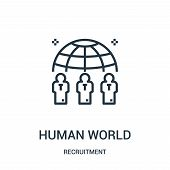 Human World Icon Isolated On White Background From Recruitment Collection. Human World Icon Trendy A poster