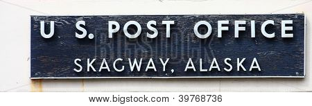 Post Office Skagway Alaska