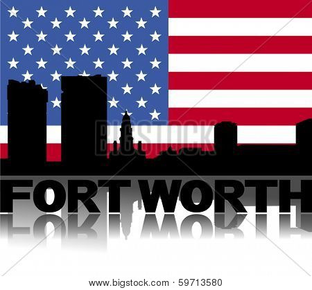 Fort Worth skyline and text reflected with flag vector illustration
