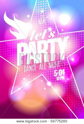 Let`s party,dance all night design with big star on a bokeh background, vector Eps10.