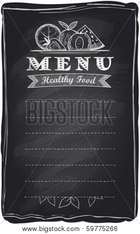 Chalk healthy food fruit menu, chalkboard background with place for text.