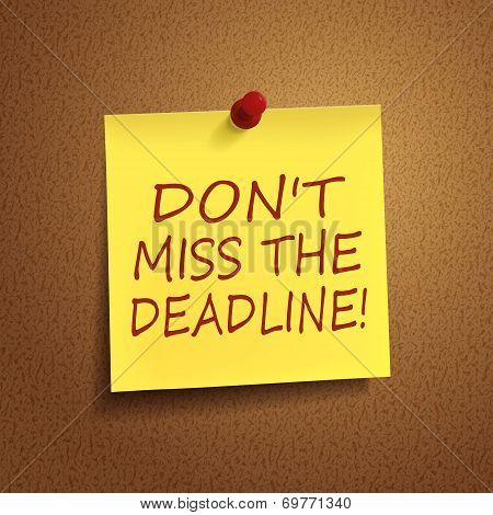 Do Not Miss The Deadline Words On note