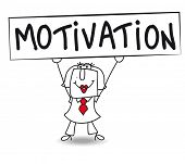 Постер, плакат: Motivation with Karen Karen holds a placard on which there wrote MOTIVATION Concept of a thing tha