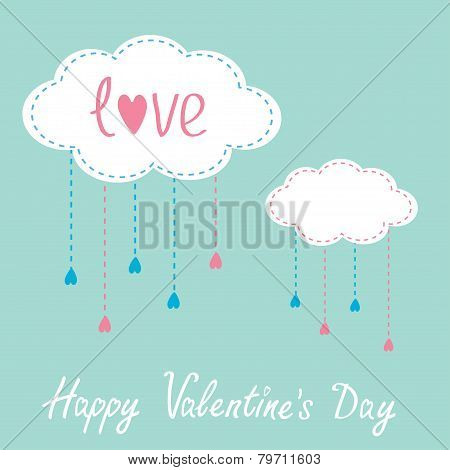 Two Clouds With Hanging Rain Drops. Happy Valentines Day Card.