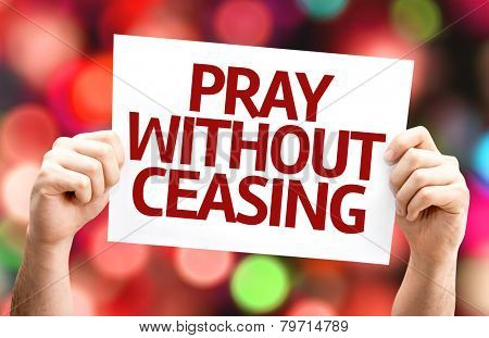 Pray Without Ceasing card with colorful background with defocused lights