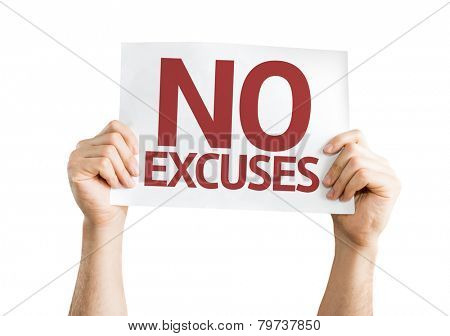 No Excuses card isolated on white background
