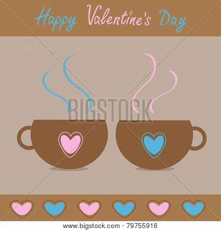 Two Teacups With Hearts. Happy Valentines Day Card.