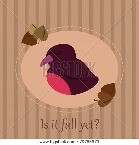 Cute seasonal card with a sleepy bird on a striped background and autumn leaves