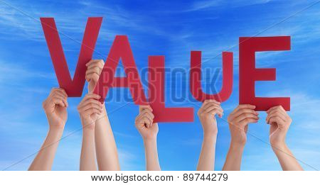 Many People Hands Holding Red Word Value
