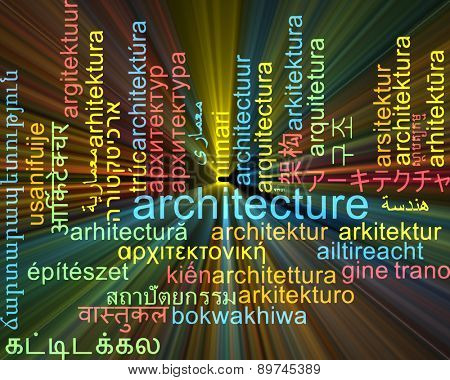 Background concept wordcloud multilanguage international many language illustration of architecture glowing light