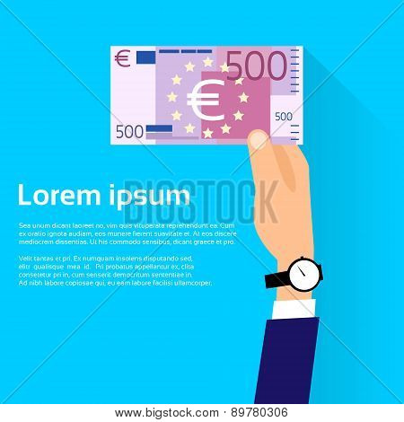 Hand hold 500 Euro Banknote Flat Design